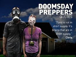 doomsday preppers quote