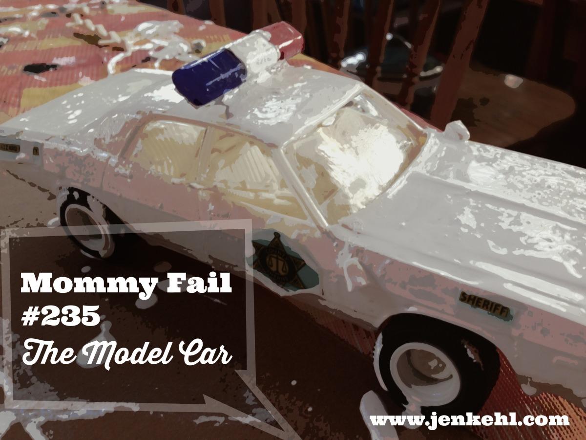 Mommy Fail Number 235 – Model CarKit
